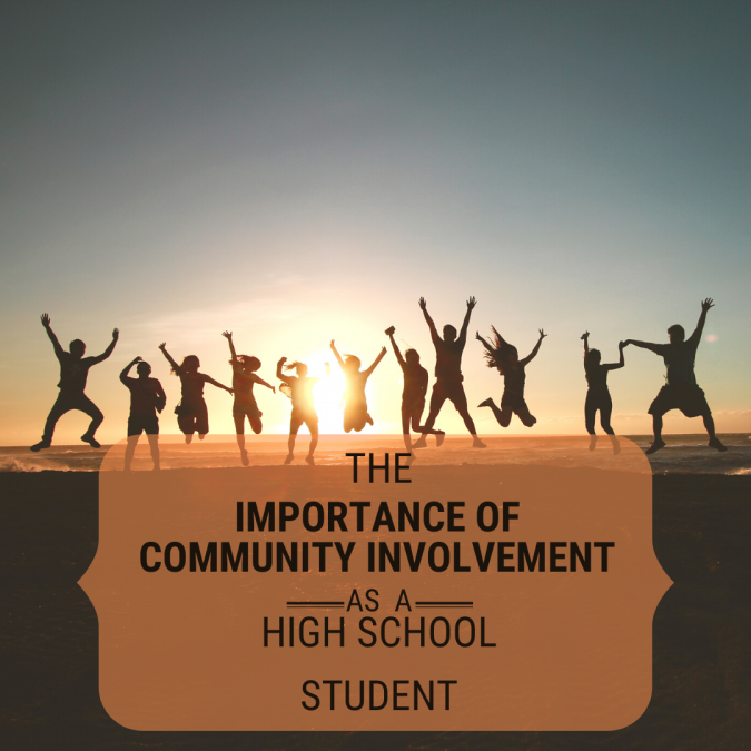 The Importance of Community Involvement as a High School Student