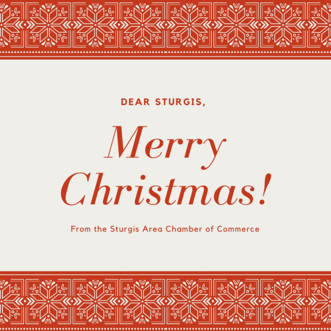 Merry Christmas, from the Sturgis Area Chamber of Commerce!