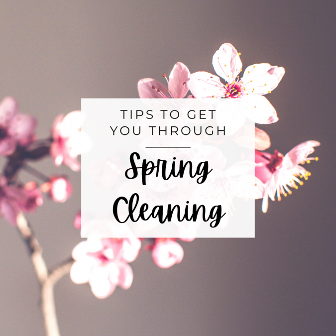 Tips To Get You Through Spring Cleaning