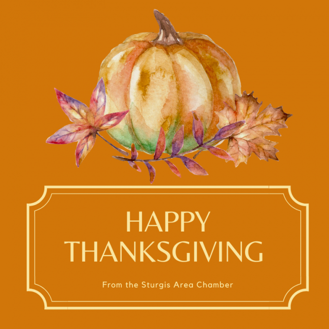 Happy Thanksgiving From the Sturgis Area Chamber!