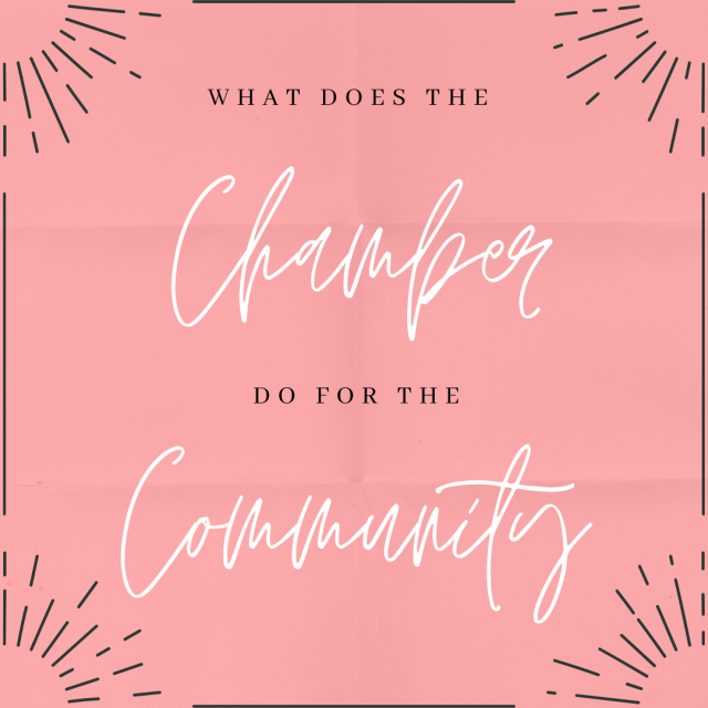 What Does the Chamber DO in the Community?
